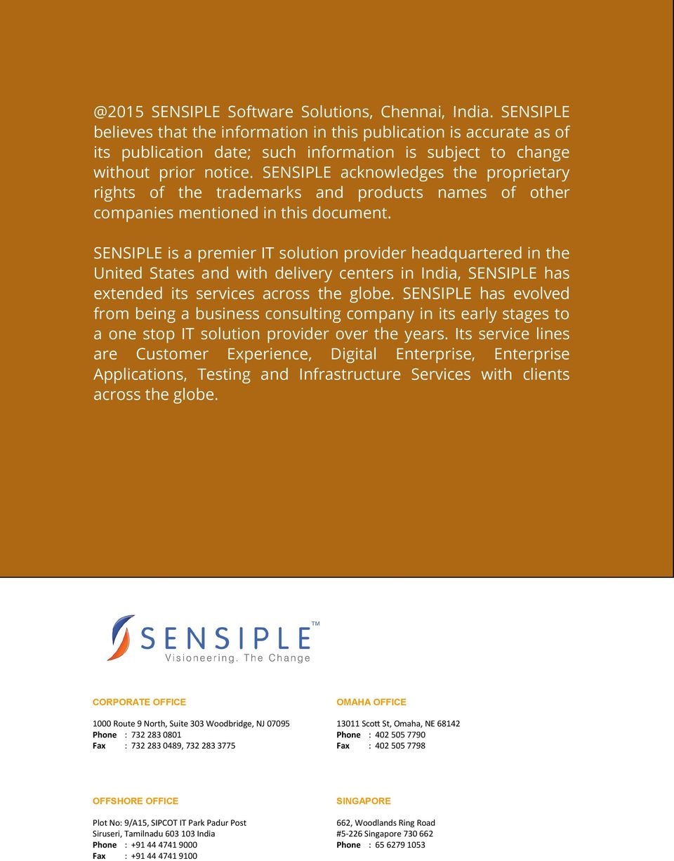 SENSIPLE acknowledges the proprietary rights of the trademarks and products names of other companies mentioned in this document.