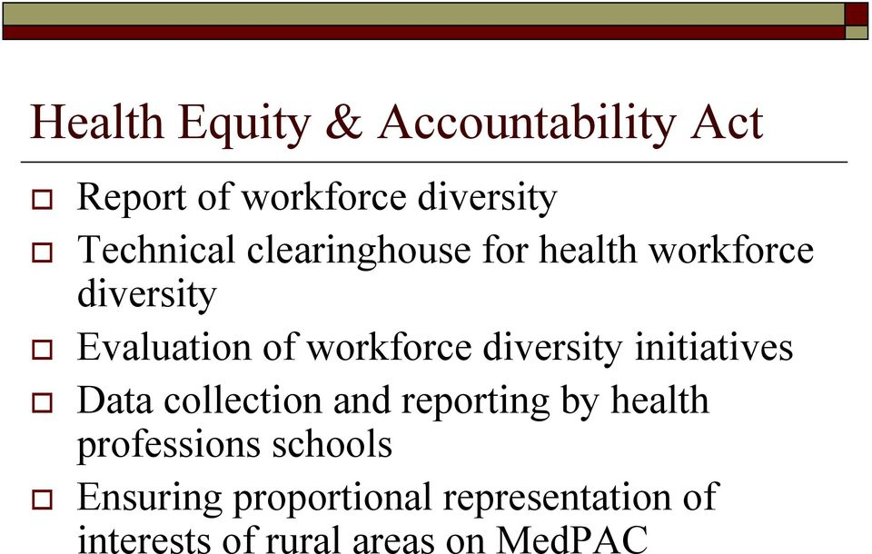diversity initiatives Data collection and reporting by health professions