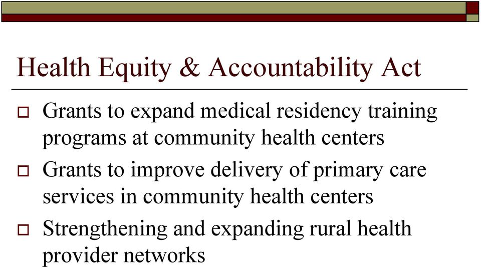 to improve delivery of primary care services in community