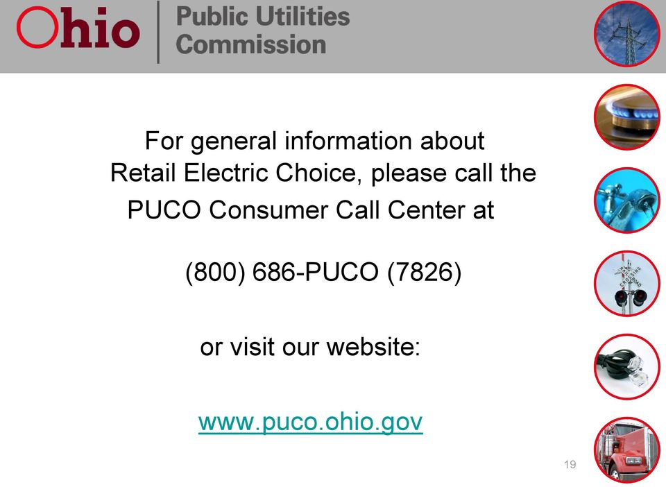 Consumer Call Center at (800) 686-PUCO