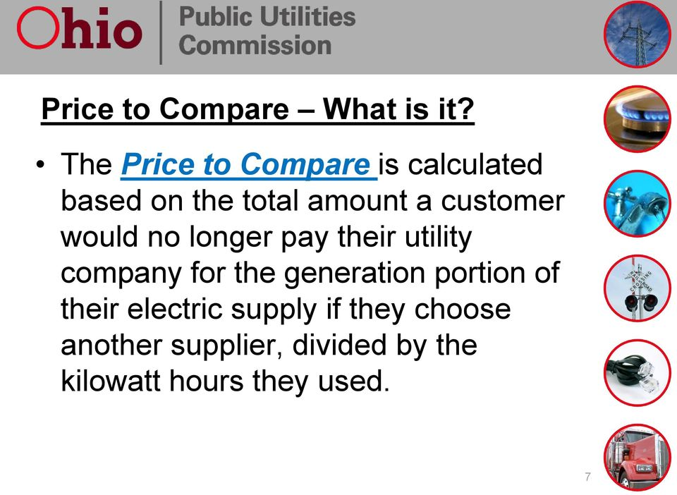 customer would no longer pay their utility company for the