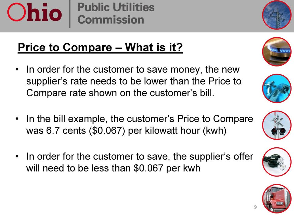 Price to Compare rate shown on the customer s bill.