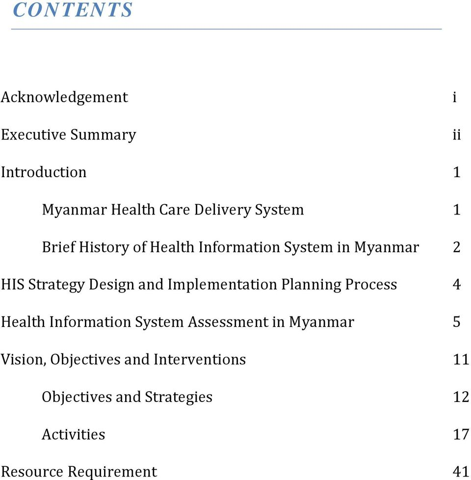 Implementation Planning Process 4 Health Information System Assessment in Myanmar 5 Vision,