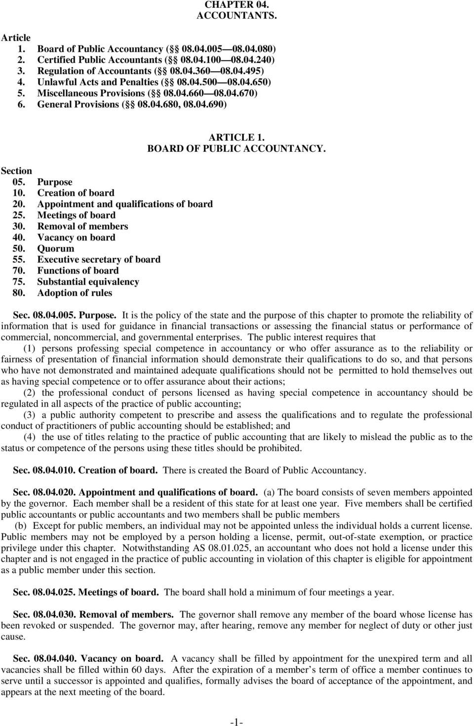 Appointment and qualifications of board 25. Meetings of board 30. Removal of members 40. Vacancy on board 50. Quorum 55. Executive secretary of board 70. Functions of board 75.