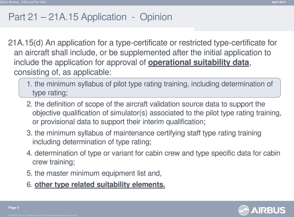 operational suitability data, consisting of, as applicable: 1. the minimum syllabus of pilot type rating training, including determination of type rating; 2.