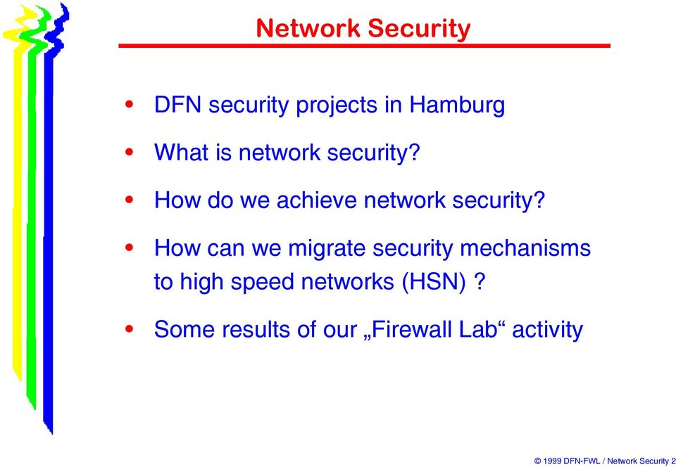 How can we migrate security mechanisms to high speed