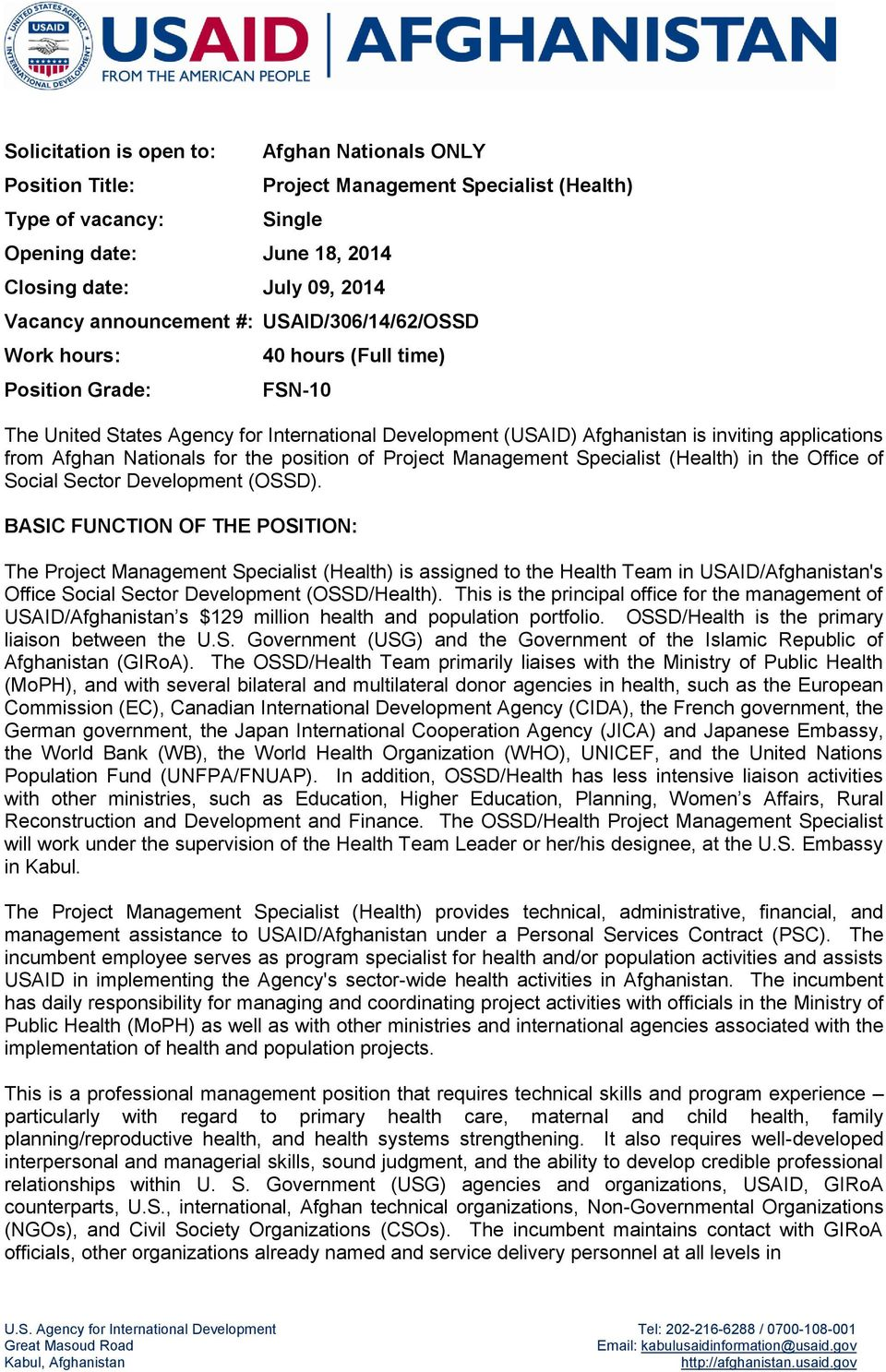 Afghan Nationals for the position of Project Management Specialist (Health) in the Office of Social Sector Development (OSSD).
