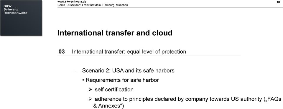Falls nötig Untertitel, Datum oder ähnliches 10 10 International transfer and cloud 03 International