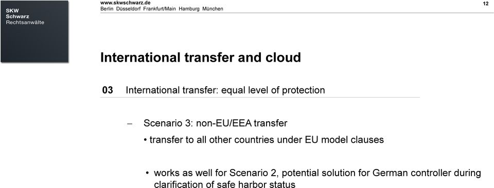 nötig Untertitel, Datum oder ähnliches 12 12 International transfer and cloud 03 International transfer: equal