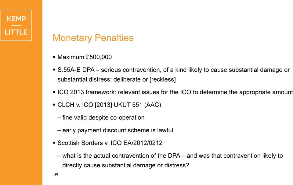 ICO 2013 framework: relevant issues for the ICO to determine the appropriate amount CLCH v.
