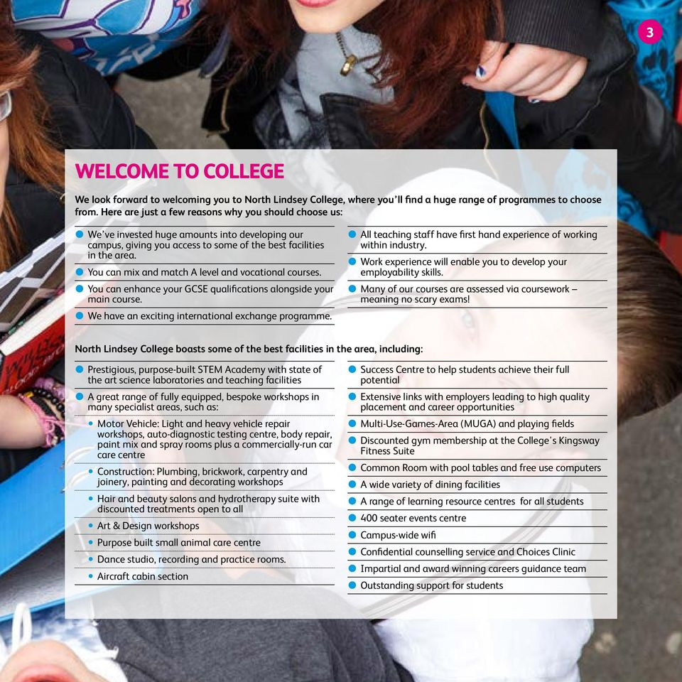 z You can mix and match A level and vocational courses. z You can enhance your GCSE qualifications alongside your main course. z We have an exciting international exchange programme.