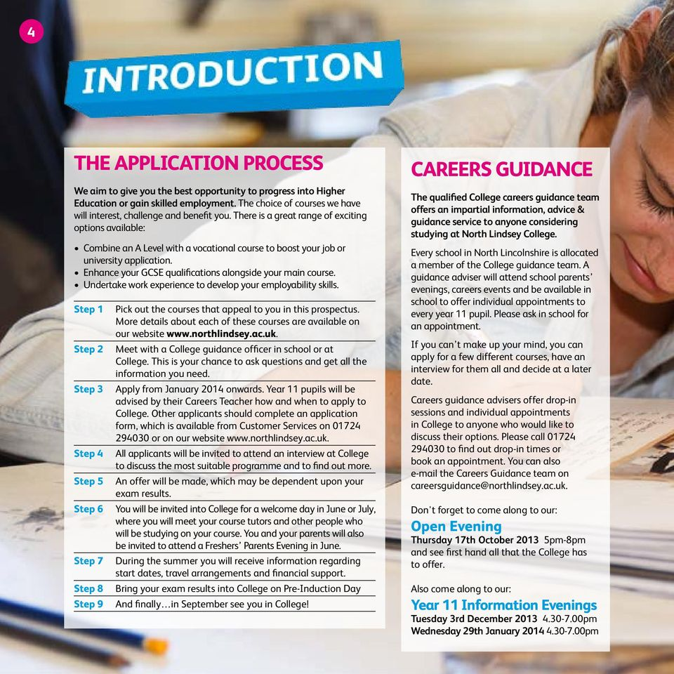 Enhance your GCSE qualifications alongside your main course. Undertake work experience to develop your employability skills.