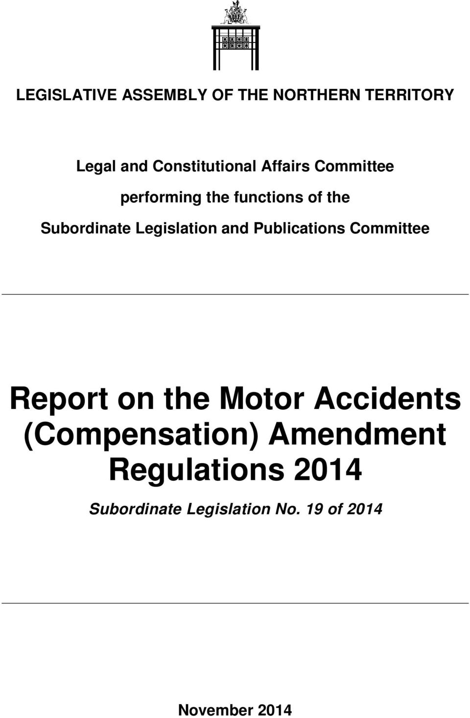 and Publications Committee Report on the Motor Accidents (Compensation)