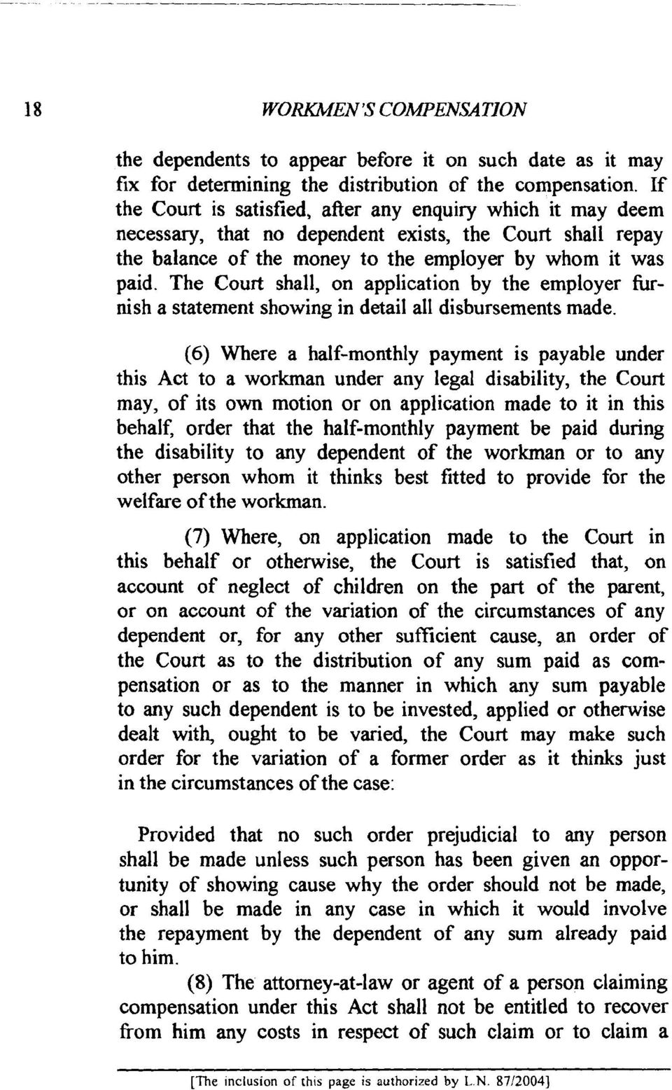 The Court shall, on application by the employer hrnish a statement showing in detail all disbursements made.