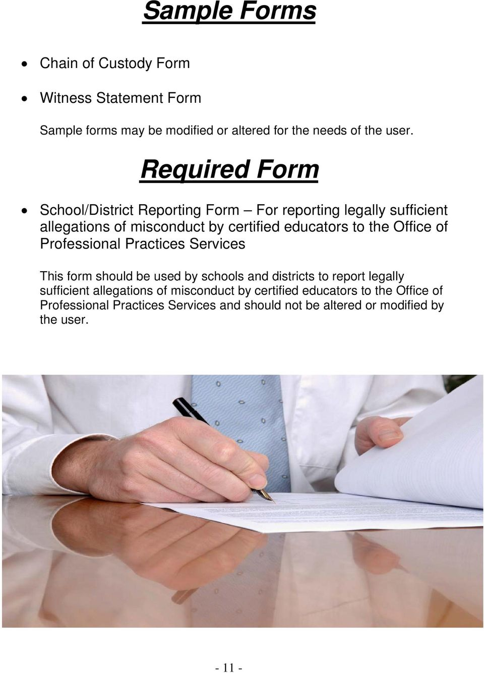 Office of Professional Practices Services This form should be used by schools and districts to report legally sufficient allegations