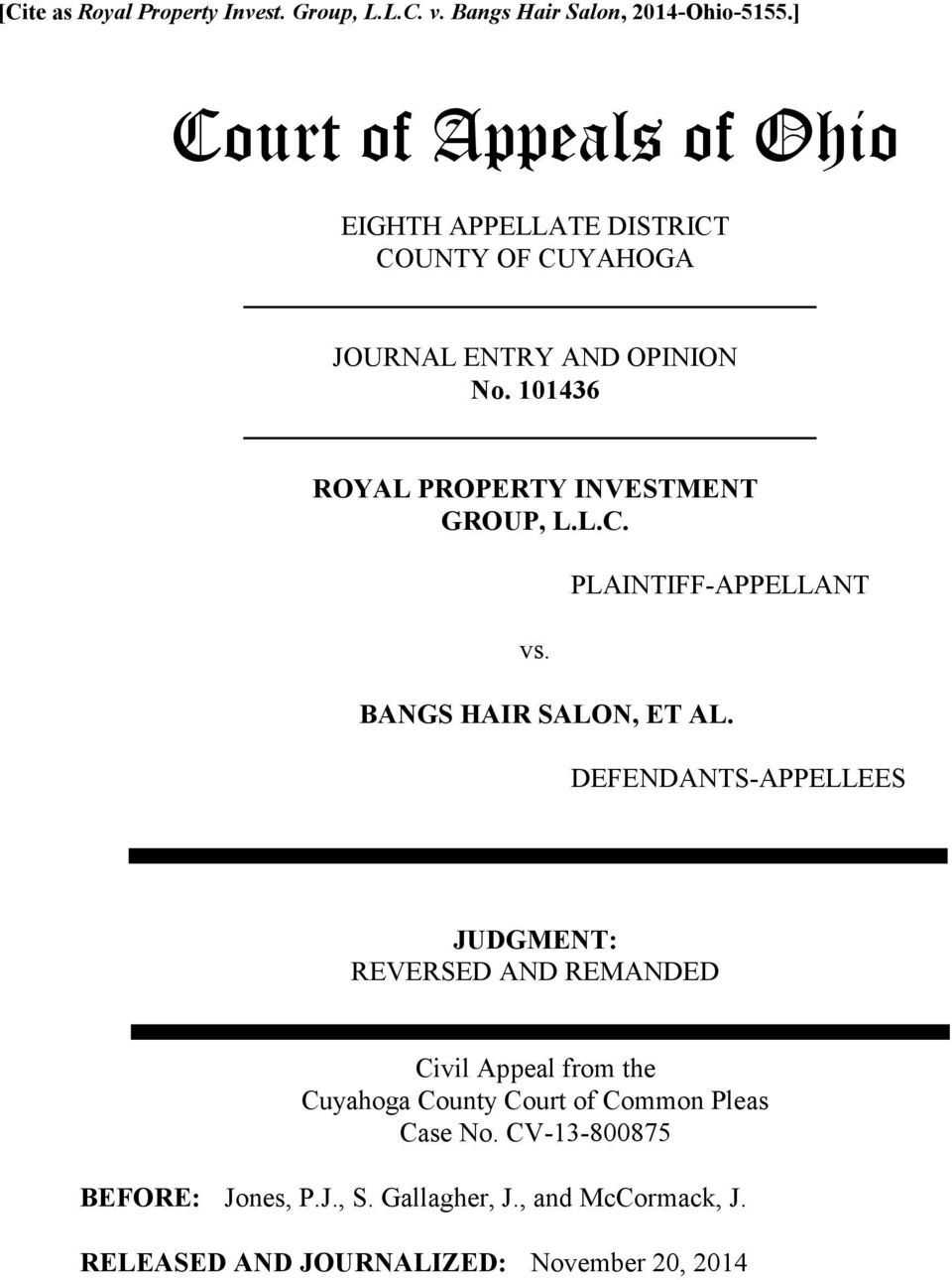 101436 ROYAL PROPERTY INVESTMENT GROUP, L.L.C. vs. PLAINTIFF-APPELLANT BANGS HAIR SALON, ET AL.
