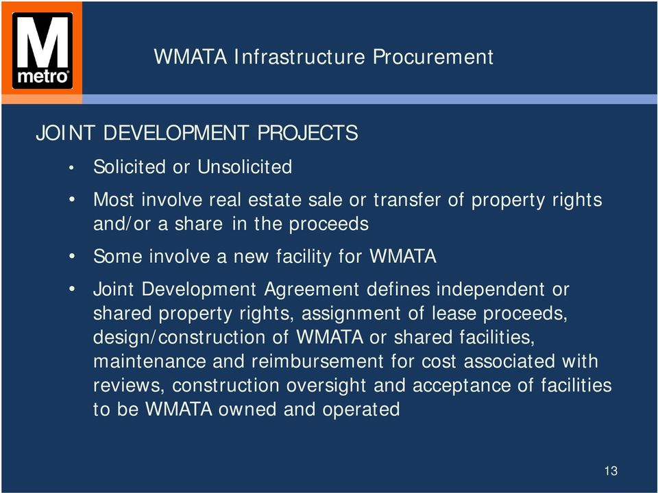 property rights, assignment of lease proceeds, design/construction of WMATA or shared facilities, maintenance and