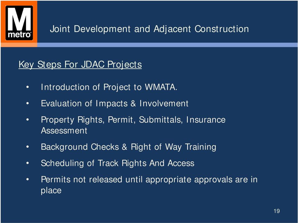 Evaluation of Impacts & Involvement Property Rights, Permit, Submittals, Insurance