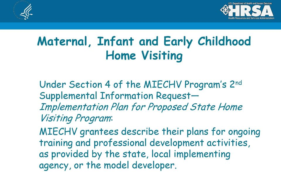 Program: MIECHV grantees describe their plans for ongoing training and professional