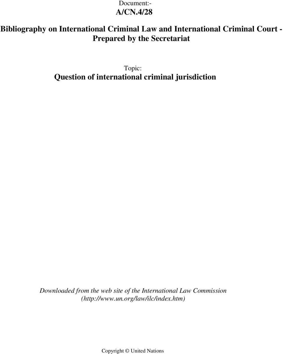 Court - Prepared by the Secretariat Topic: Question of international criminal