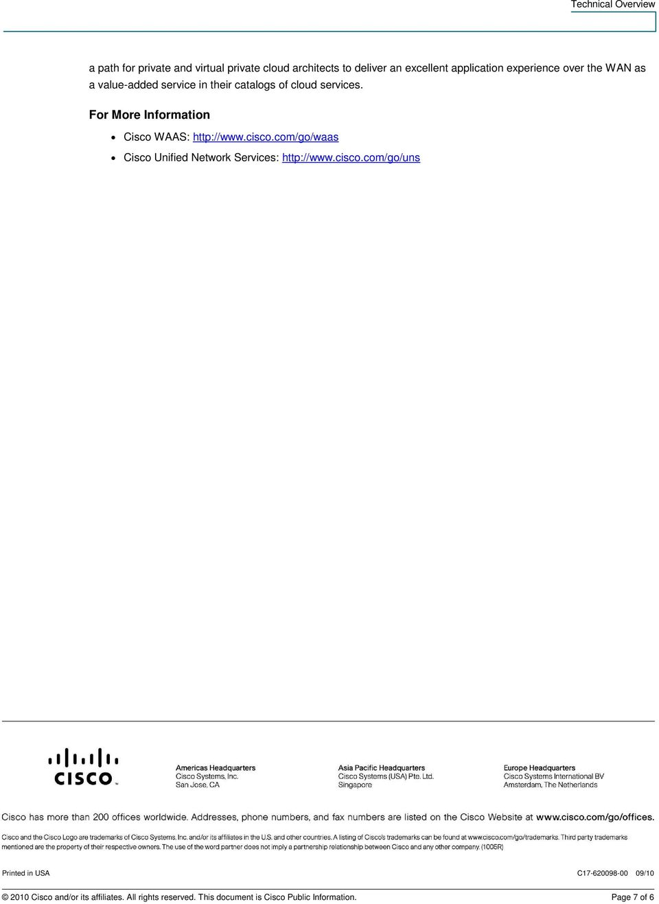 For More Information Cisco WAAS: http://www.cisco.
