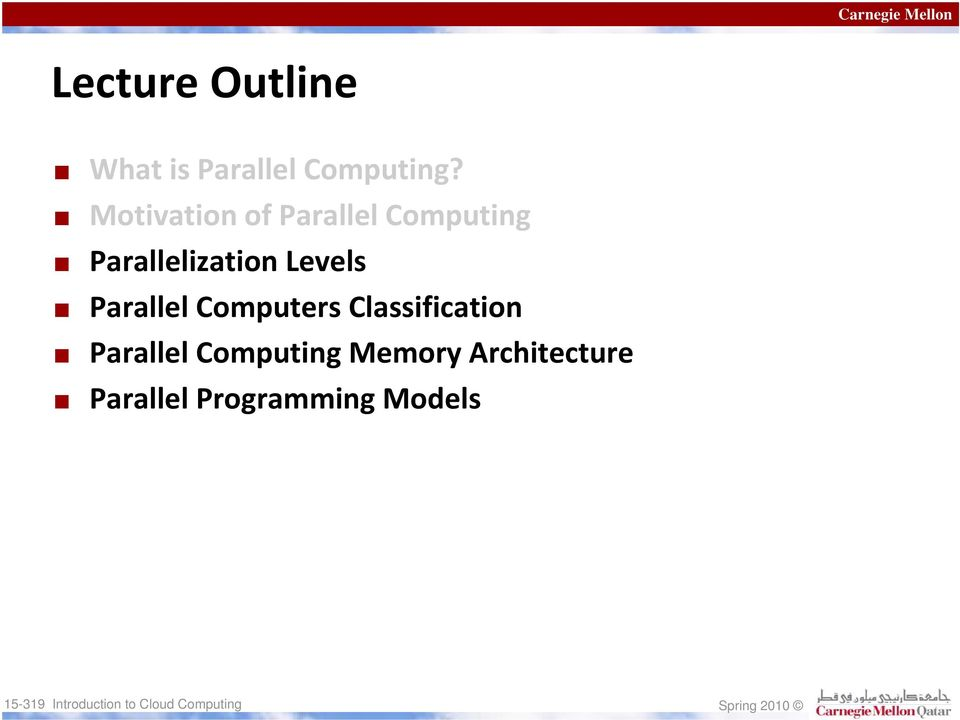 Levels Parallel Computers Classification Parallel