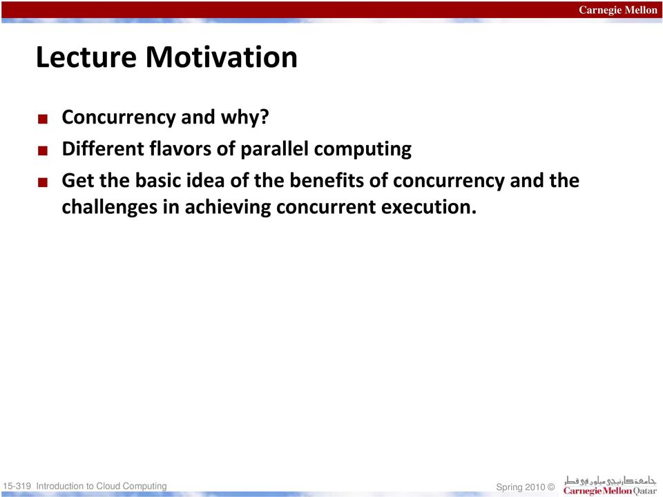 the basic idea of the benefits of concurrency