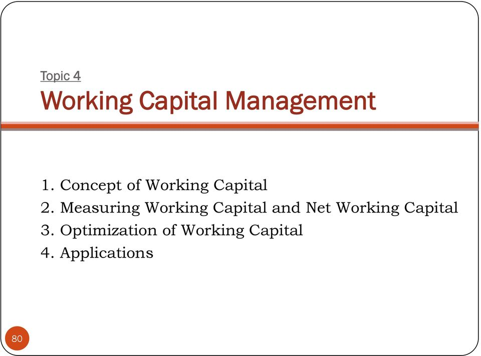 Measuring Working Capital and Net Working