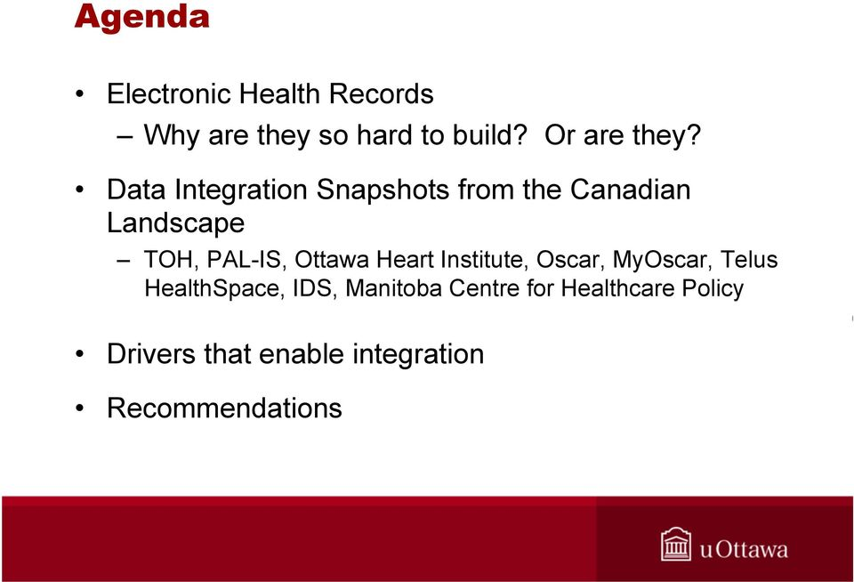 Data Integration Snapshots from the Canadian Landscape TOH, PAL-IS,