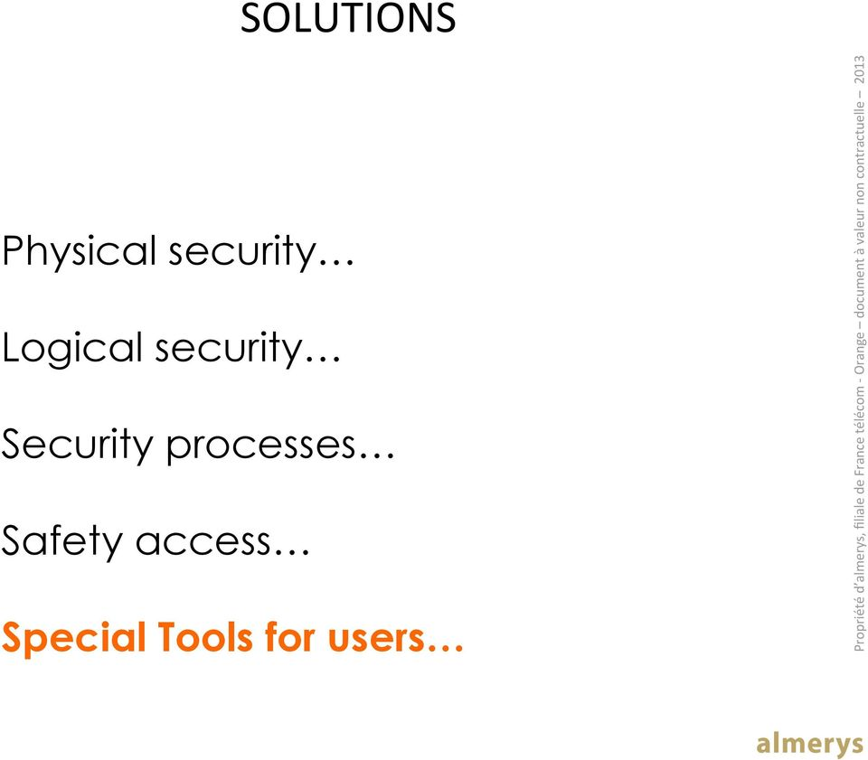 Security processes Safety