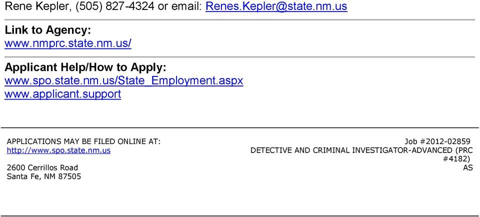 applicant.support APPLICATIONS MAY BE FILED ONLINE AT: http://www.spo.state.nm.