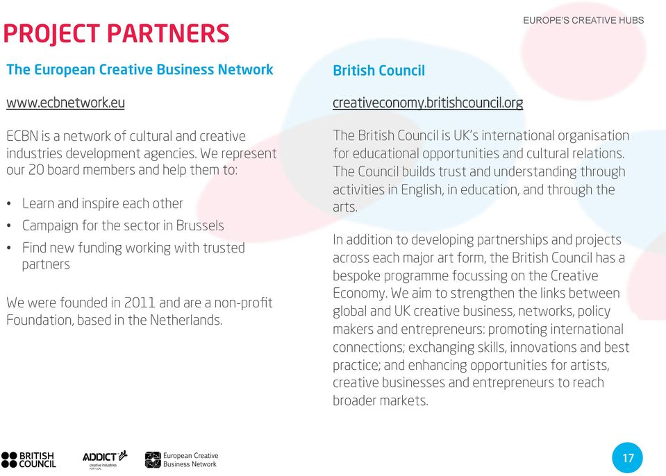 non-profit Foundation, based in the Netherlands. British Council creativeconomy.britishcouncil.