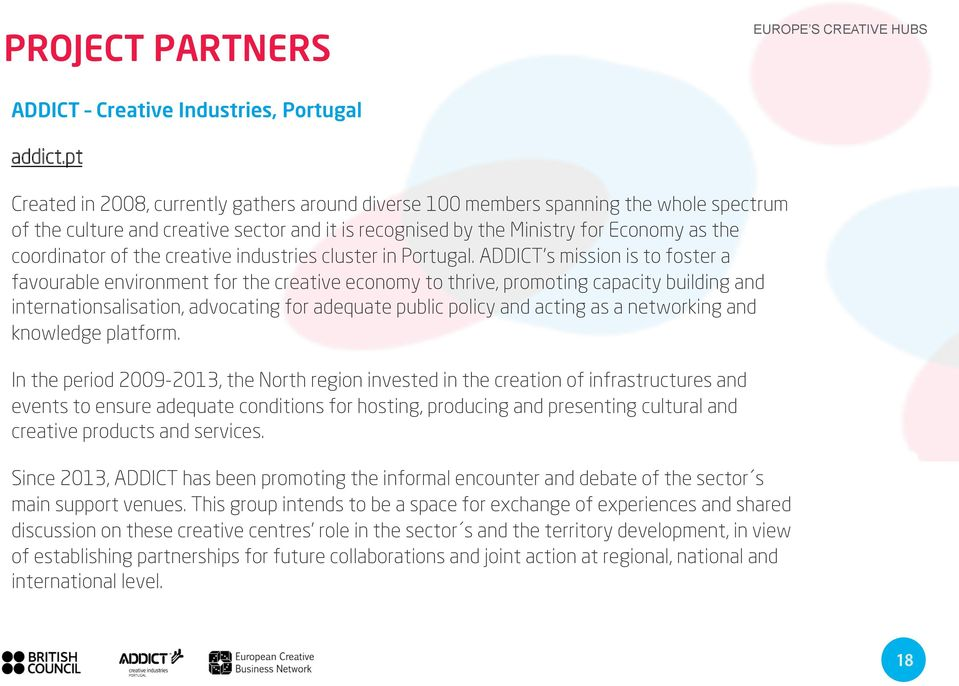the creative industries cluster in Portugal.