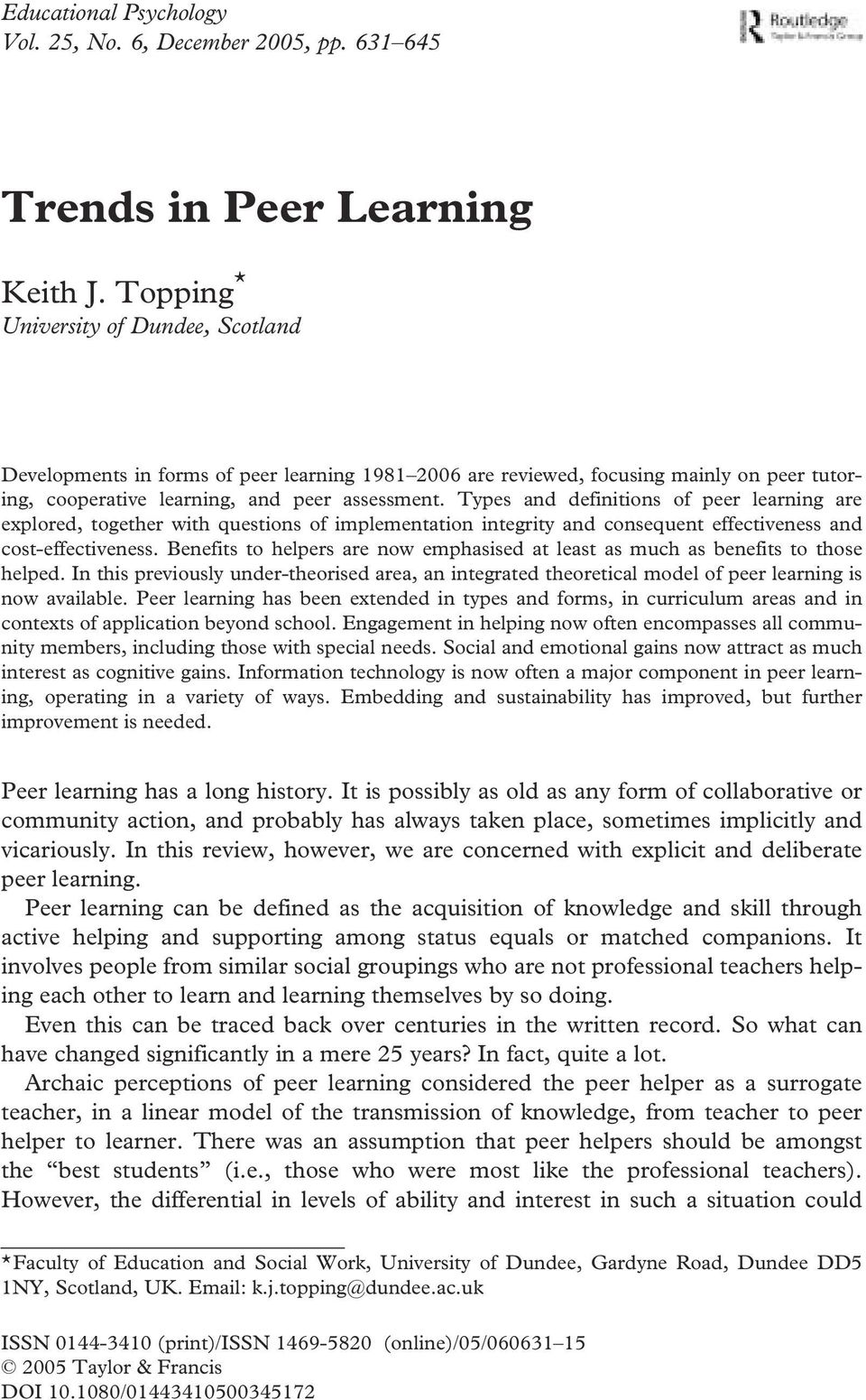 uk (0) and & 1382 Article Francis KeithTopping (print)/0144-3410 Psychology & 464000 Social Ltd 2005 LtdResearch, (online) Faculty of Education & Social WorkUniversity of DundeeGardyne RoadDundeeDD5