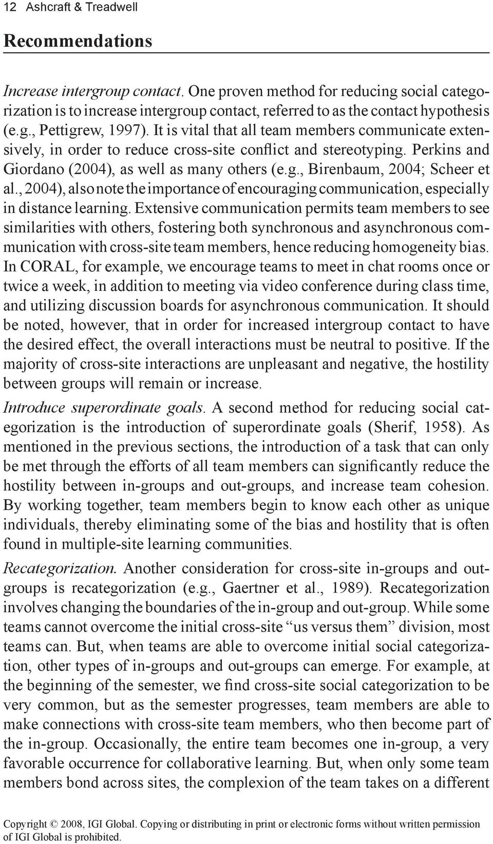 , 2004), also note the importance of encouraging communication, especially in distance learning.