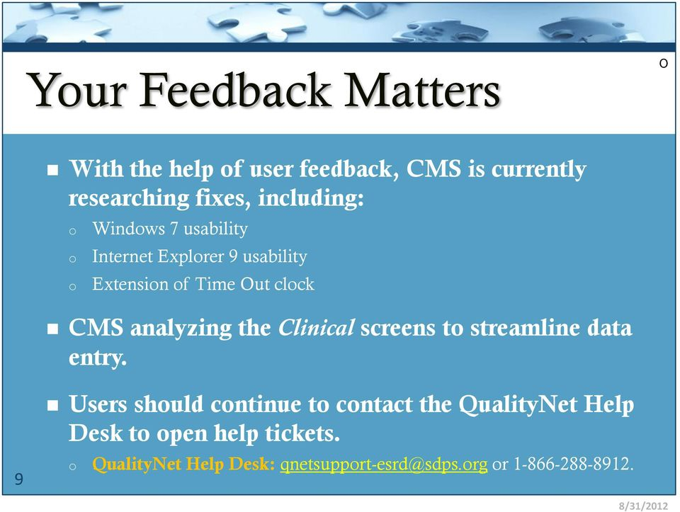 ... QualityNet Help Desk: Or. Analyzing The Clinical Screens To Streamline  Data Entry.