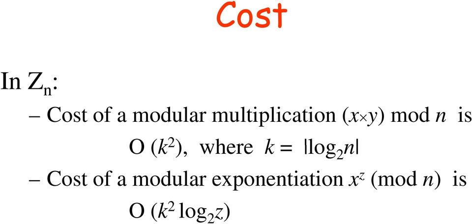 ), where k = logn 2 Cost of a modular