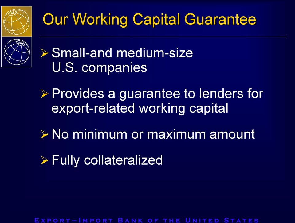 companies Provides a guarantee to lenders for