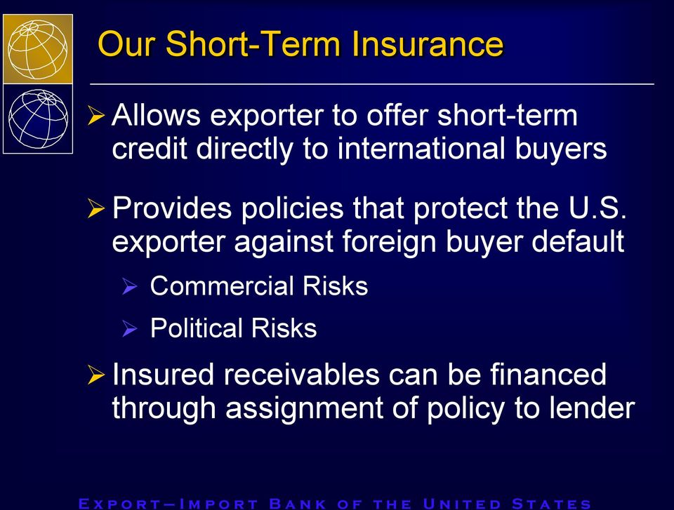 exporter against foreign buyer default Commercial Risks Political Risks