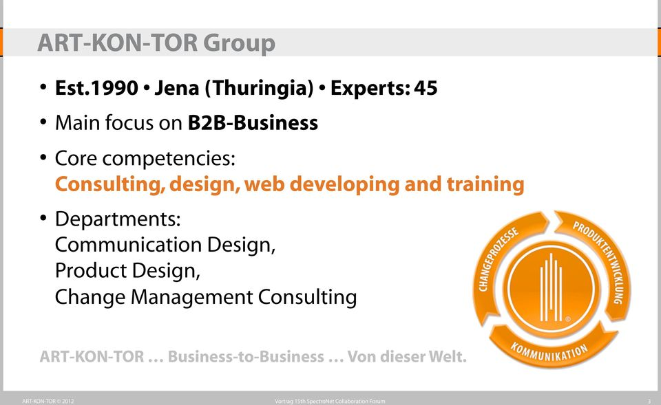 competencies: Consulting, design, web developing and training