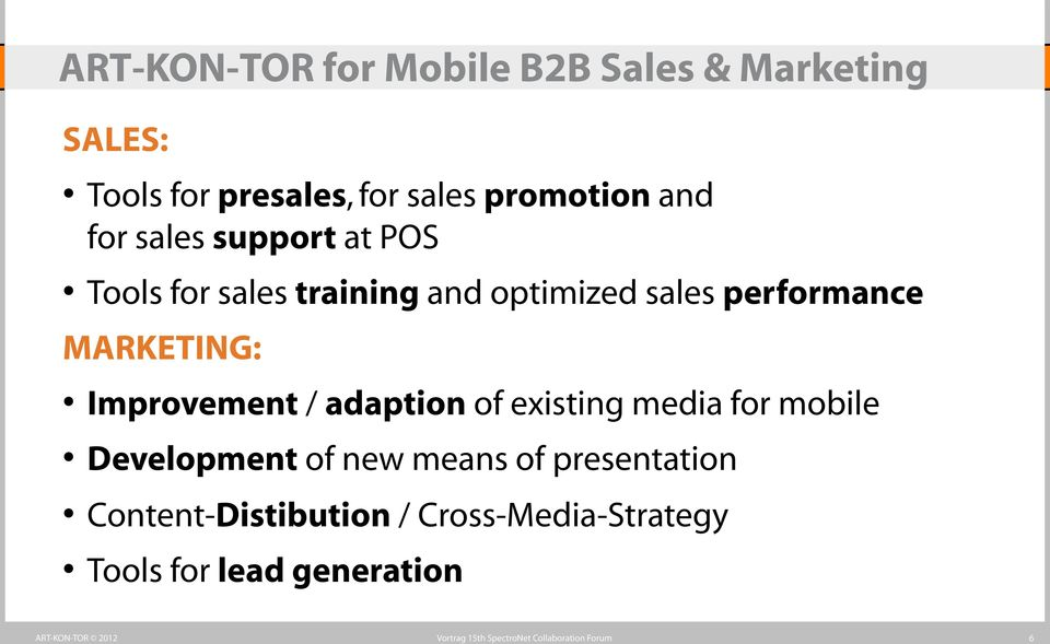 performance MARKETING: Improvement / adaption of existing media for mobile Development