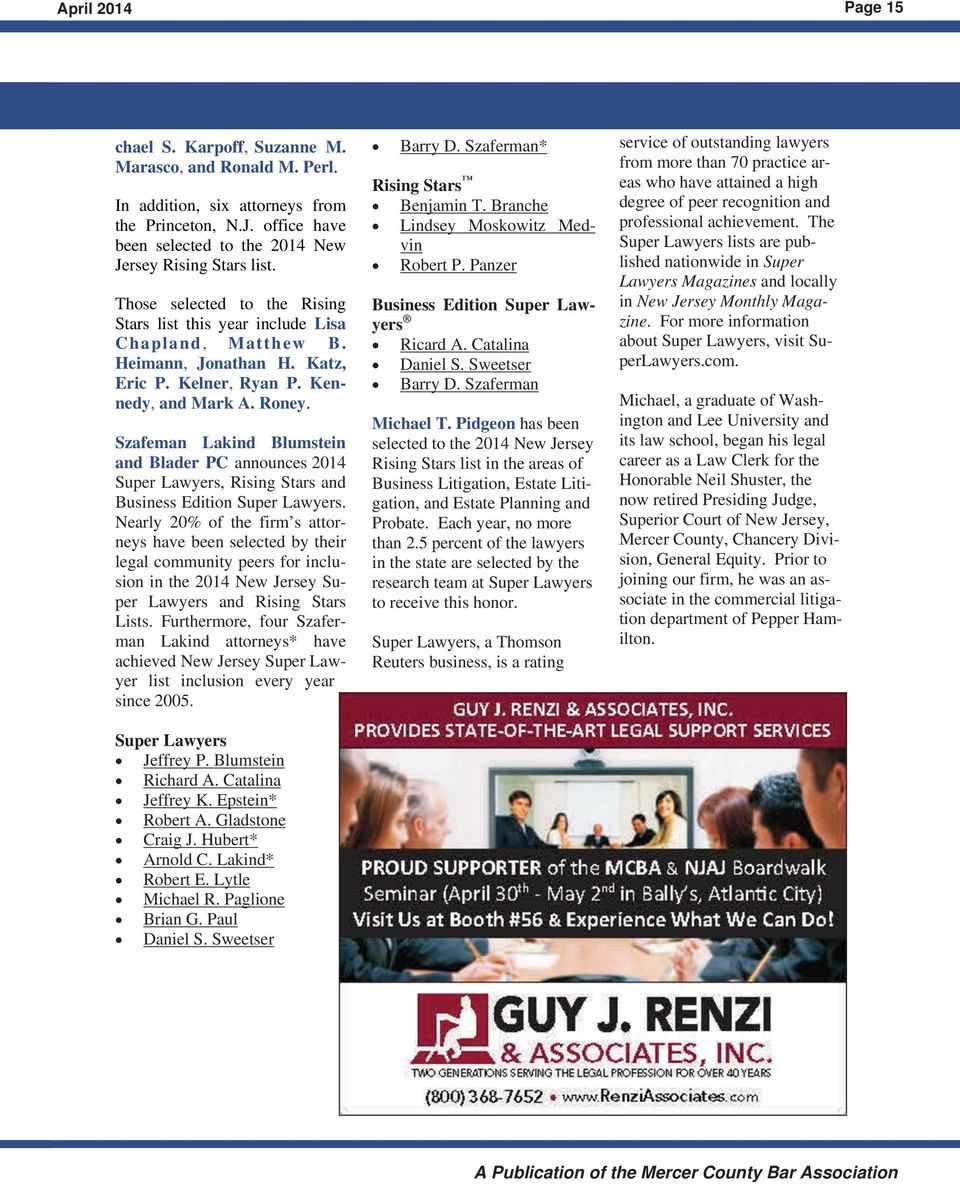 Szafeman Lakind Blumstein and Blader PC announces 2014 Super Lawyers, Rising Stars and Business Edition Super Lawyers.