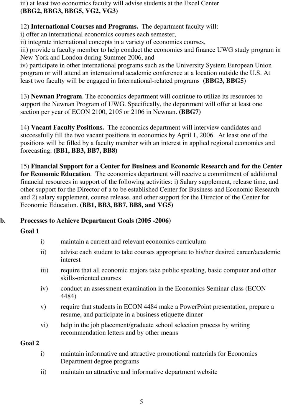 the richards college of business university of west georgia essay The university of west georgia is a comprehensive doctoral-granting university  located in carrollton, georgia, approximately 45 miles (80 km) west of atlanta,  georgia the university's main campus occupies 645 acres (2 km²) including the   the college of science and mathematics, the richards college of business,  the.