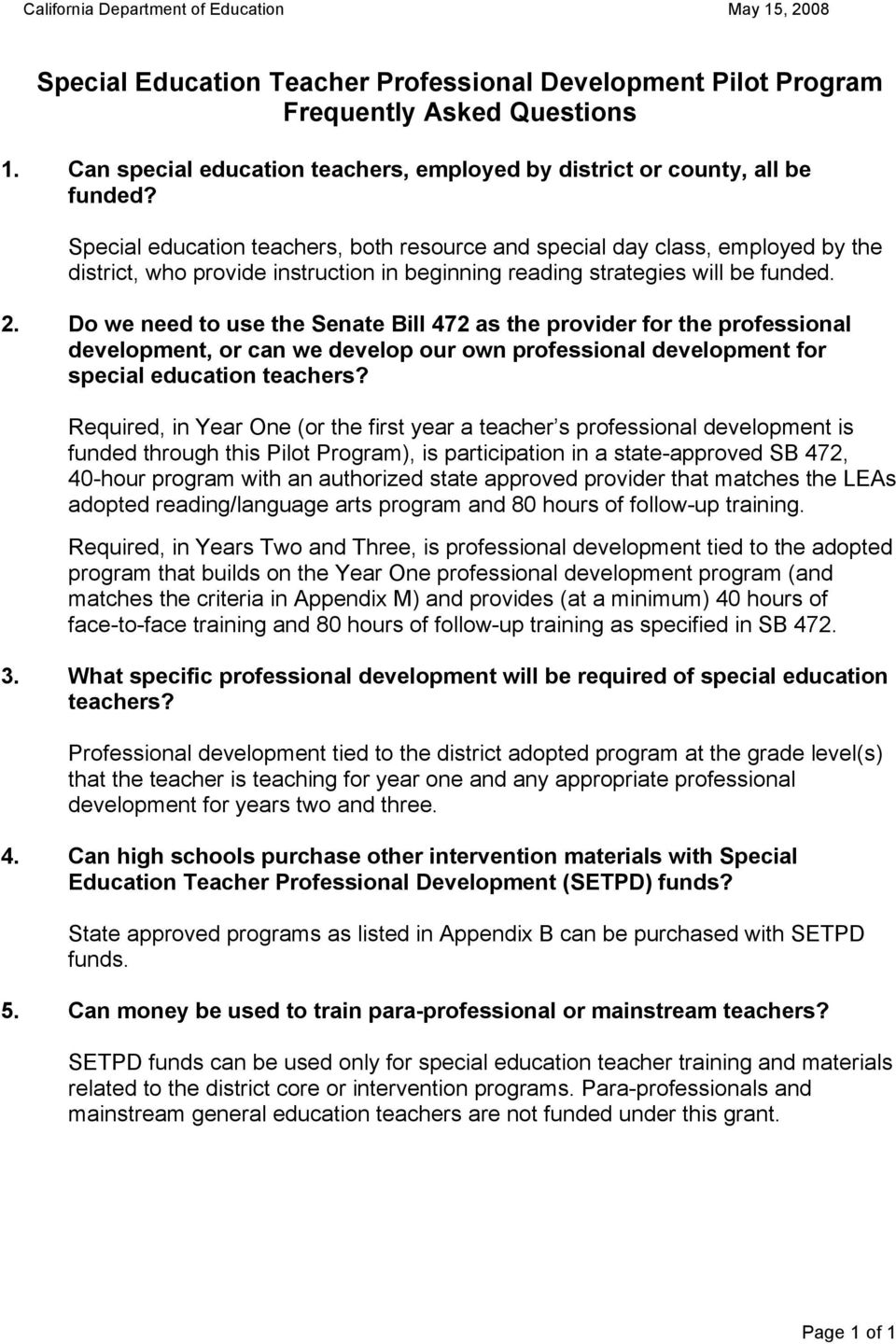 Do we need to use the Senate Bill 472 as the provider for the professional development, or can we develop our own professional development for special education teachers?
