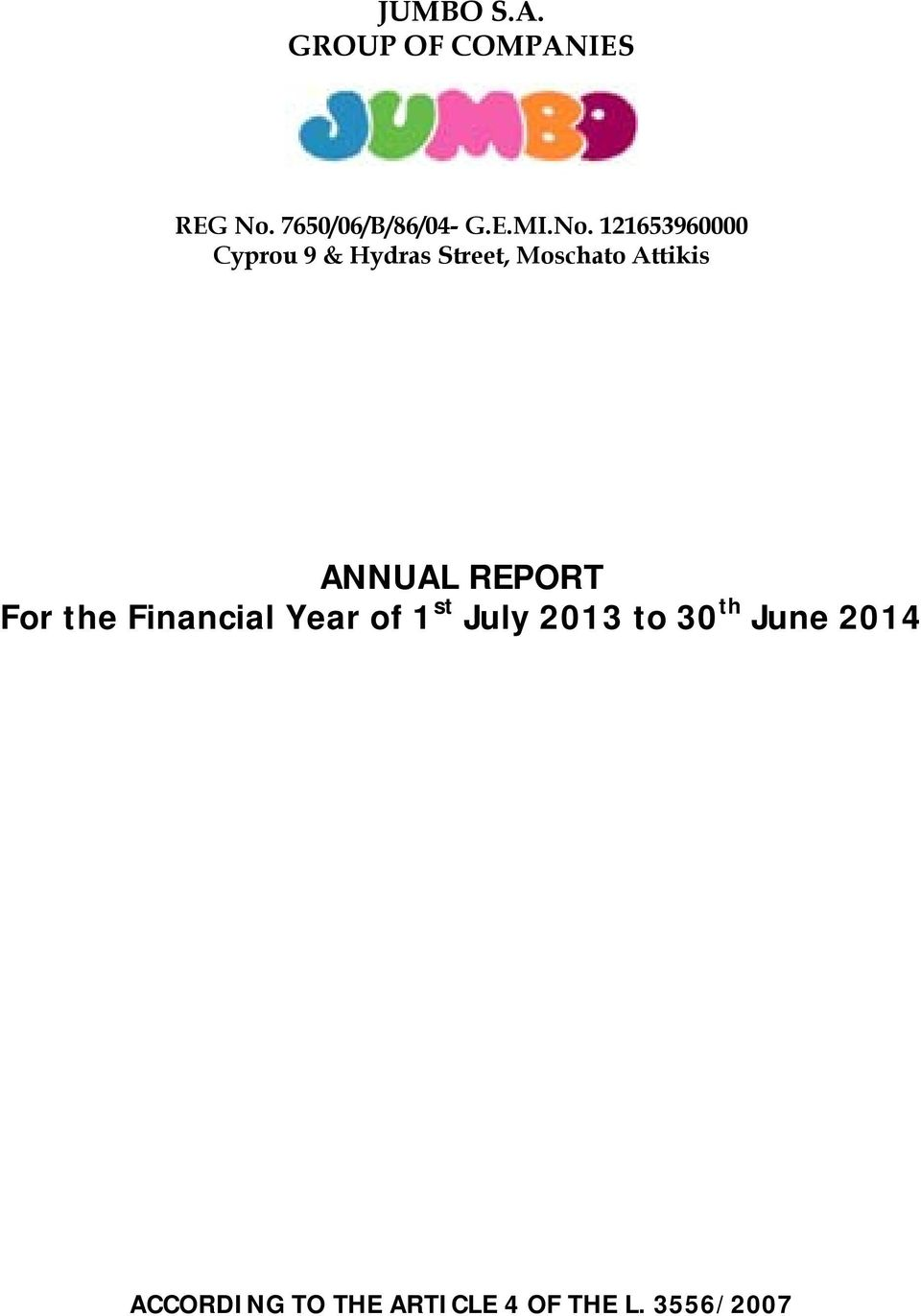 ANNUAL REPORT For the Financial Year of 1 st July 2013 to 30