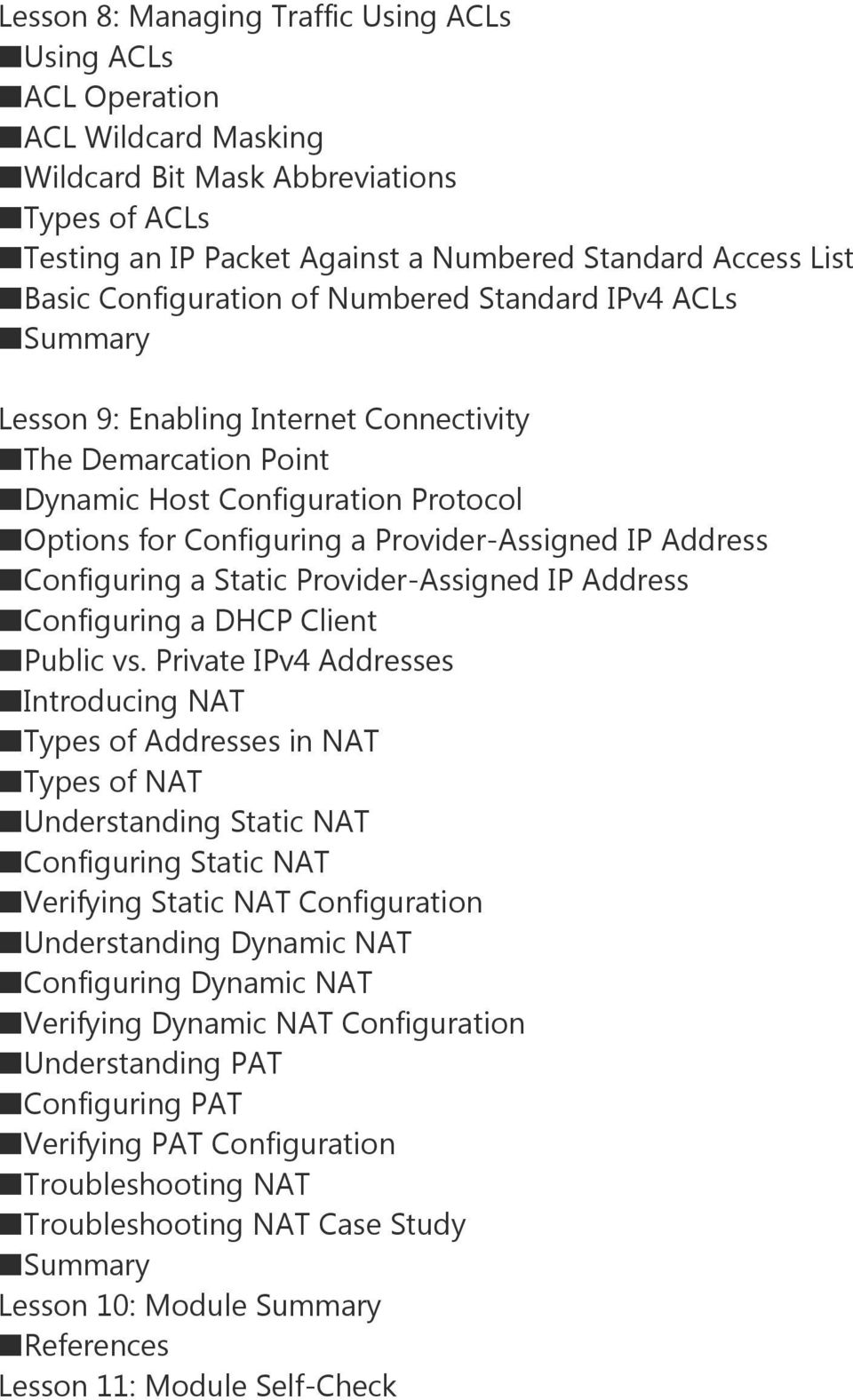 Configuring a Static Provider-Assigned IP Address Configuring a DHCP Client Public vs.