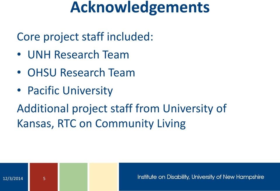 University Additional project staff from