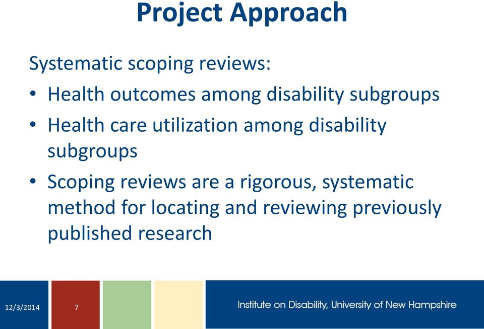 disability subgroups Scoping reviews are a rigorous, systematic