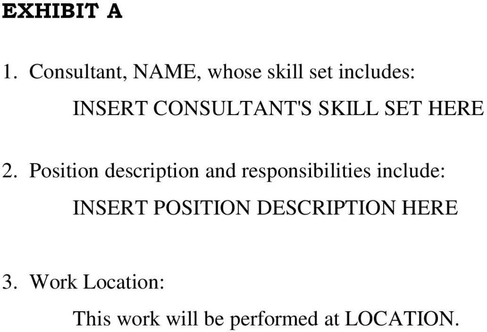 Position description and responsibilities include: