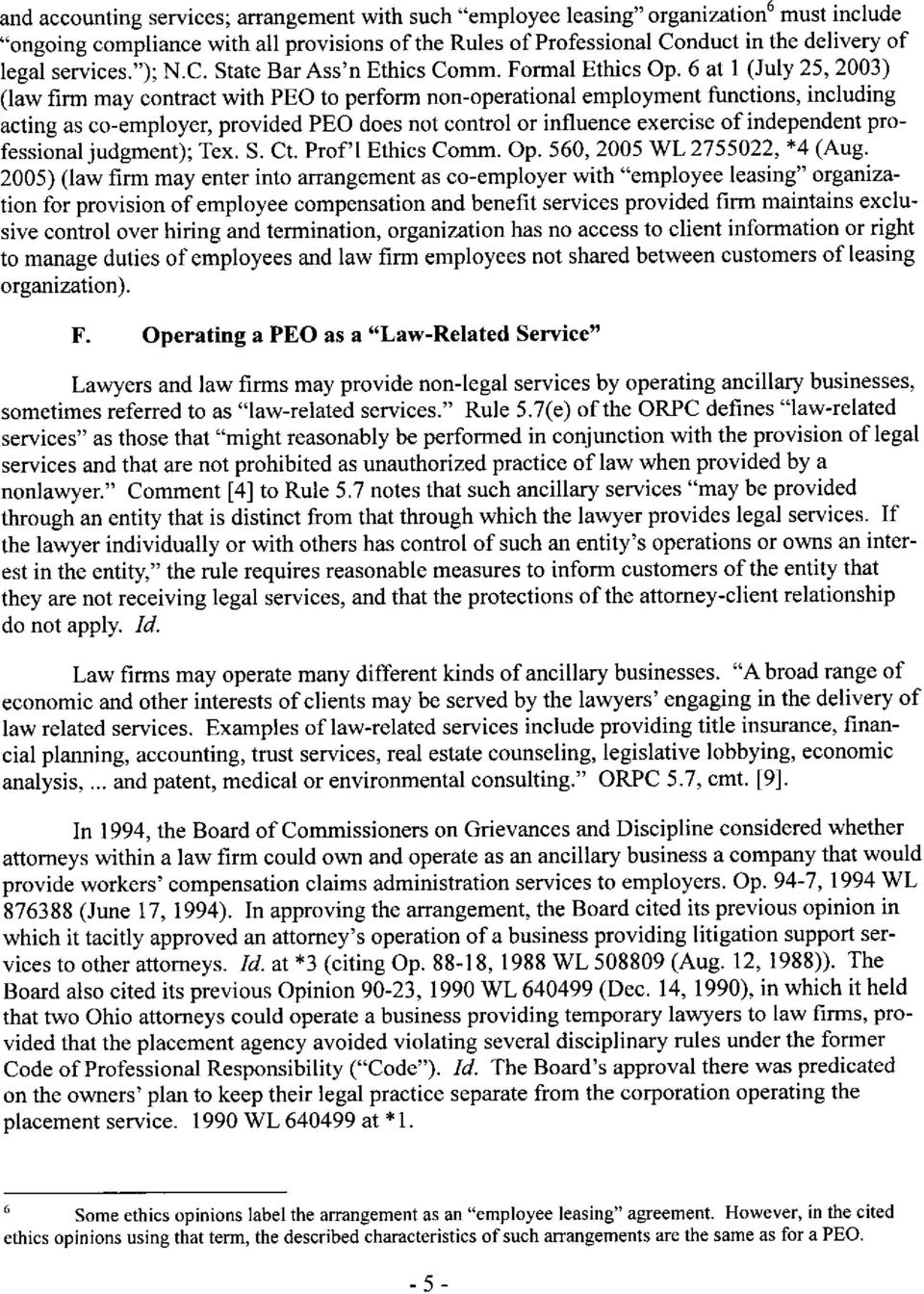 6 at 1 (July 25, 2003) (law firm may contract with PEO to perform non-operational employment functions, including acting as co-employer, provided PEO does not control or influence exercise of